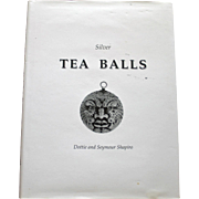 Silver Tea Balls by Dottie and Seymour Shapiro, Rare Book