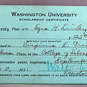1931 Scholarship certificate to Washington University , St. Louis Missouri, College of Liberal