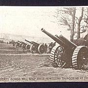 World War I RPPC  Howitzers and Liberty Bonds