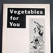 "1953 University of Missouri Agricultural Extension Service Circular #627 ""Vegetables for"