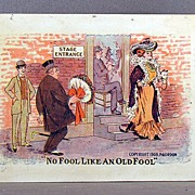 "1908 Comic postcard  ""No fool like and old fool."""