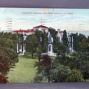 1909 Post Card  Peabody Normal College, Nashville, Tennessee
