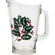 Vintage Christmas Holly Berry Pitcher for Water or Juice Holiday Decor