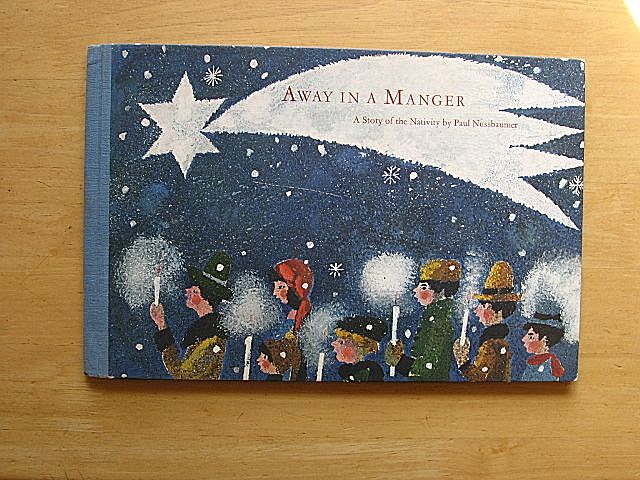 """1965 """"Away In a Manager""""  Mares and Paul Nussbaumer Children Book"""
