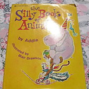 "SALE Rare First Edition Large Golden Book  ""The Silly Book Of Animals"""