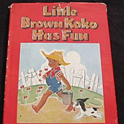 "SALE 1945 ""Little Brown Koko has Fun"" Second Edition"