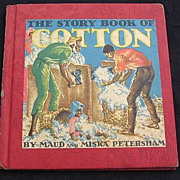"SALE Petersham's ""The Story Of Cotton"" Children Picture Book"