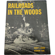 "SALE 1970 Edition of ""Railroads In The Woods"""
