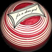 SALE Scottish Ceramic Carpet Ball FOR A DEAR GIRL Red Concentric Stripes