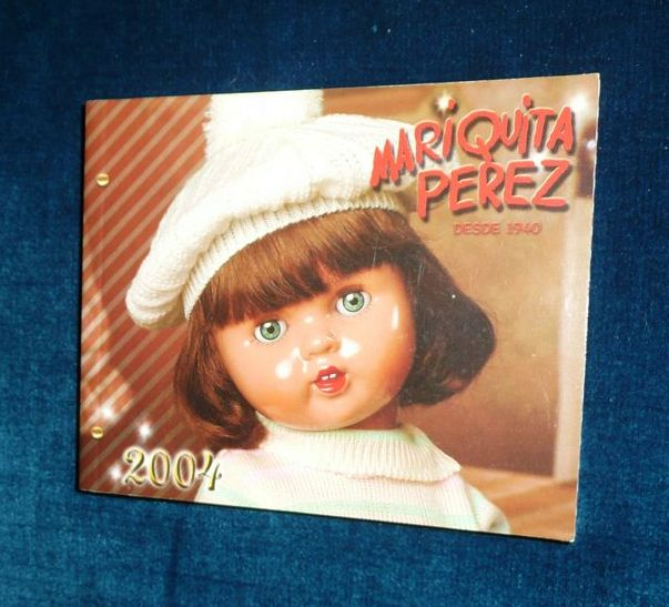 2004 Mariquita Perez and Family  Doll and Clothes Catalogue