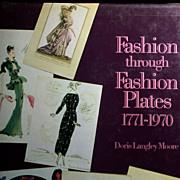 """""""Fashion Through Fashion Plates 1771-1970"""" by Doris L. Moore"""