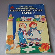 Raggedy Ann And Raggedy Andys Department Store Caper