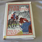 Biddy Christmas  By Priscilla M. Warner
