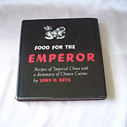 SOLD Food For The Emperor by John D. Key