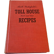 Ruth Wakefield's Toll House tried and true Recipes 1948