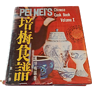 Peimei's Chinese Cook Book Volume I