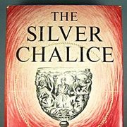 The Silver Chalice: A Story of the Cup of the Last Supper, A Novel by ...