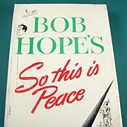 So This is Peace by Bob Hope, with pictures by Lew Glanzman, 1946
