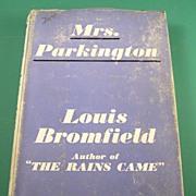 Mrs. Parkington, by Louis Bromfield, 1944
