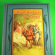 King Arthur for Boys, by Henry Gilbert, Illustrations by Frances Brundage, 1925, First Edition