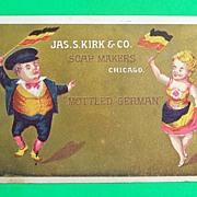 """Mottled German"" Trade Card, Jas. S. Kirk & Co. Soap Makers, c. 1900"