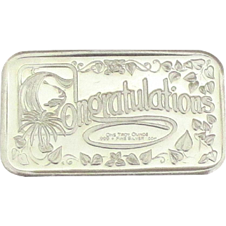 Troy Troy Ounce Ingot with Congratulations Message