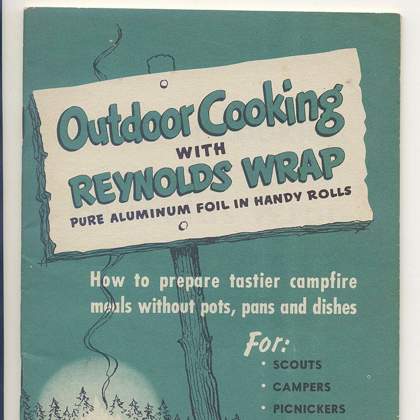 Outdoor Cooking With Reynolds Wrap - Published 1950