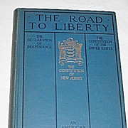 The Road to Liberty  Patriotic Book of US and  NJ Constitution  Declaration of Independence c.