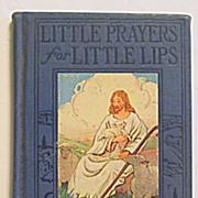 """SOLD """"Little Prayers for Little Lips""""  Children's Prayer Book"""