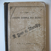 A Year of Worship 1887 Religious Book Author Rev. G.L. Demarest Universalist