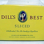 REDUCED Dills Best Sliced Tobacco Advertising Tin