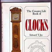 Clocks the Country Life Book by Edward T. Joy