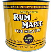 SALE Rum and Maple Pipe Mixture Advertising Tin