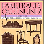 Fake Fraud or Genuine Identifying American Antique Furniture