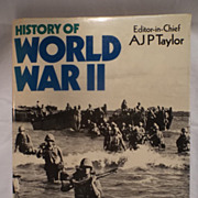 History of World War 11 by Editor-in-Chief AJP Taylor--100's of Photos & Illustrations