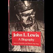 SALE John L. Lewis: A Biography - Paperback –  June 1, 1986