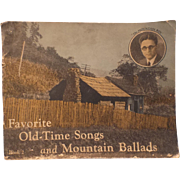 SALE Favorite Old-Time Songs and Mountain Ballads : Paperback – 1929 by Bradley. Kincaid  ..