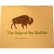 SALE The Saga of the Buffalo by Cy Martin