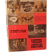 SALE Vanishing Americana by Everett B. Wilson-Illustrated Book- 1961