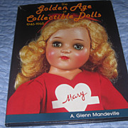 SOLD Doll Book The Golden Age of Collectible Dolls  1946 to 1965