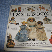 """SOLD Book """"The Ultimate Doll Book"""" by Caroline Goodfellow"""