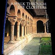 "Book, ""A Walk Through The Cloisters"", The Metropolitan Museum of Art, 2004"