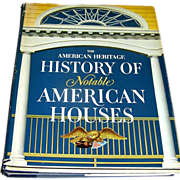 SALE The American Heritage of History of Notable American Houses, 1971, Marshall Davidson
