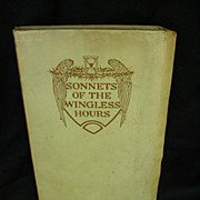 Sonnets of the Wingless Hours, Eugene Lee-Hamilton, 1st Ed.