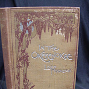 SALE PENDING In the Okefenokee, 1895 First Edition, Louis Pendleton, Author Signed