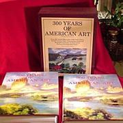 SALE 300 Years of American Art, 2 Volume Set in Slip Case