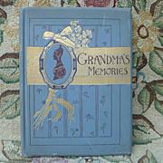 """1888 Illustrated Book """"Grandma's Memories"""" ~ Poem"""