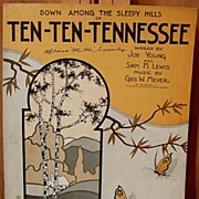 SOLD Down Among The Sleepy Hills 0f Ten-Ten-Tennessee – 1923
