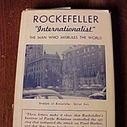 "Rockefeller ""Internationalist"" The Man Who Misrules The World"