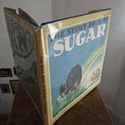 SALE The Story Book of Sugar